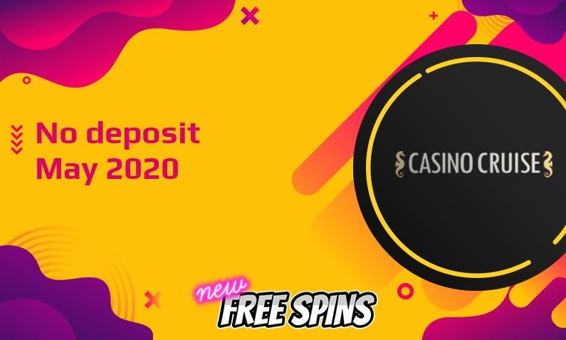 Latest Casino Cruise no deposit bonus 23rd of May 2020