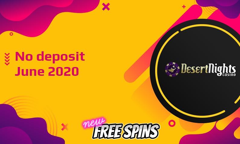 Latest Desert Nights Casino no deposit bonus June 2020