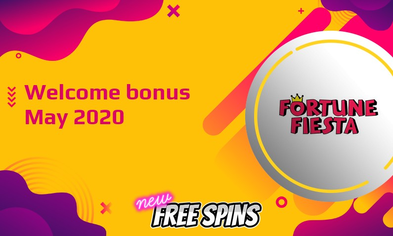 Latest Fortune Fiesta Casino bonus May 2020, 50 Extra spins