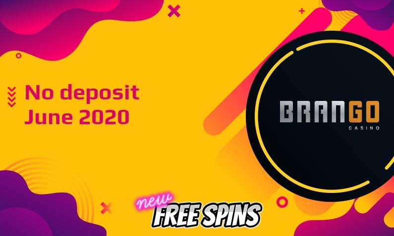 Latest no deposit bonus from Casino Brango- 23rd of June 2020