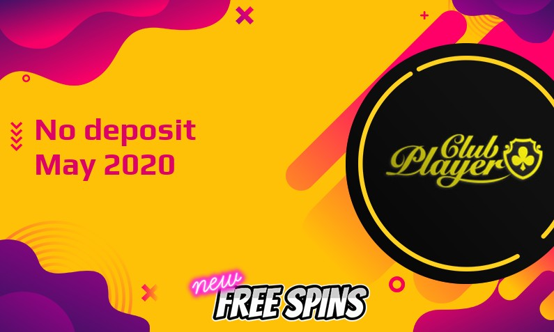 Latest no deposit bonus from Club Player Casino May 2020