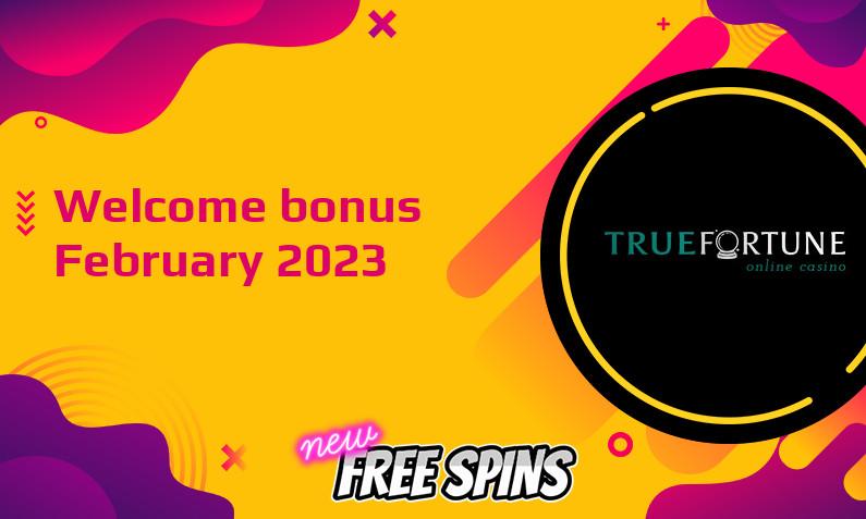 Latest True Fortune bonus