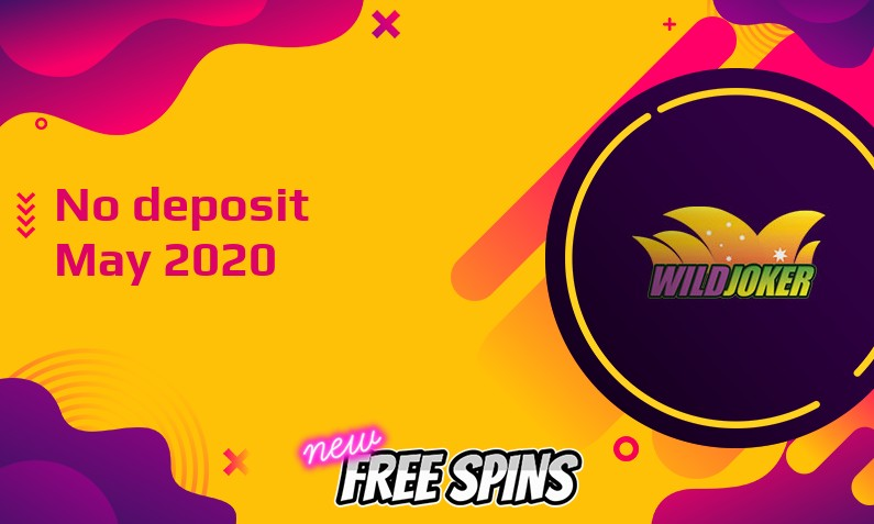 Latest Wild Joker no deposit bonus, today 30th of May 2020