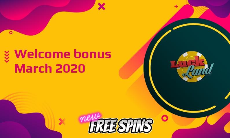 New bonus from LuckLand March 2020, 200 Bonus spins