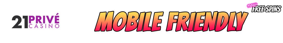 21 Prive Casino-mobile-friendly