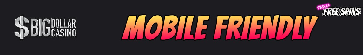 Big Dollar Casino-mobile-friendly