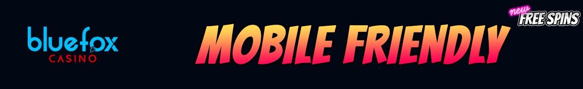 Bluefox Casino-mobile-friendly