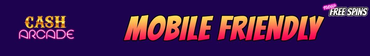 Cash Arcade-mobile-friendly