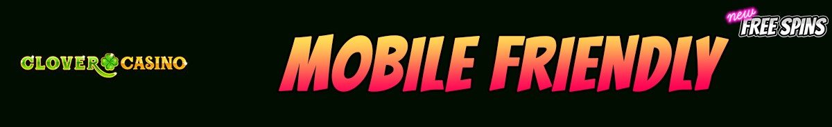 Clover Casino-mobile-friendly