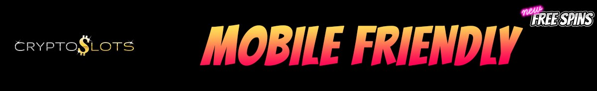 CryptoSlots Casino-mobile-friendly