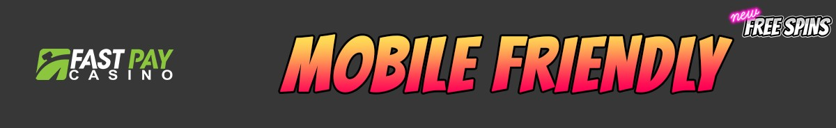 Fastpay Casino-mobile-friendly