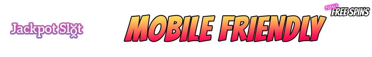 Jackpotslot-mobile-friendly