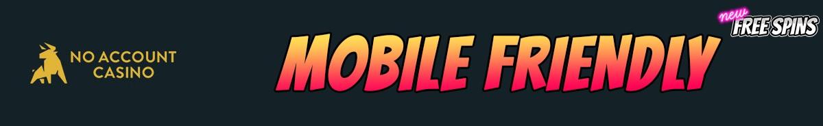 No Account Casino-mobile-friendly