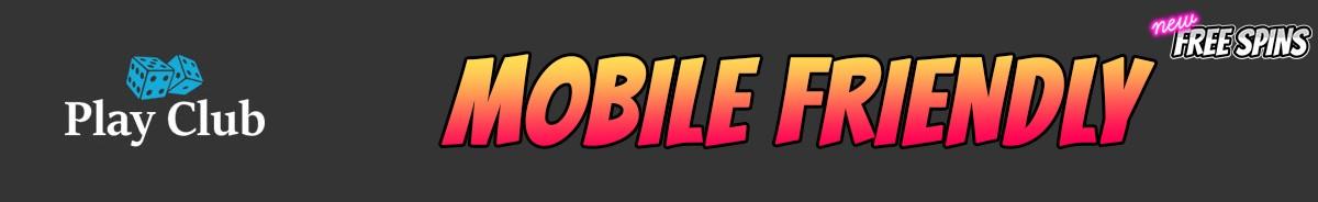 Play Club Casino-mobile-friendly