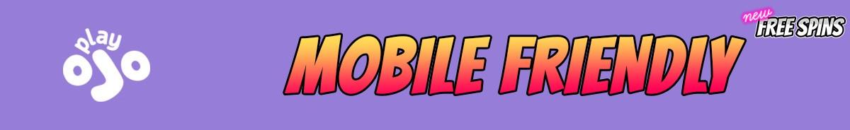 Play Ojo Casino-mobile-friendly