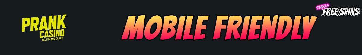 Prank Casino-mobile-friendly