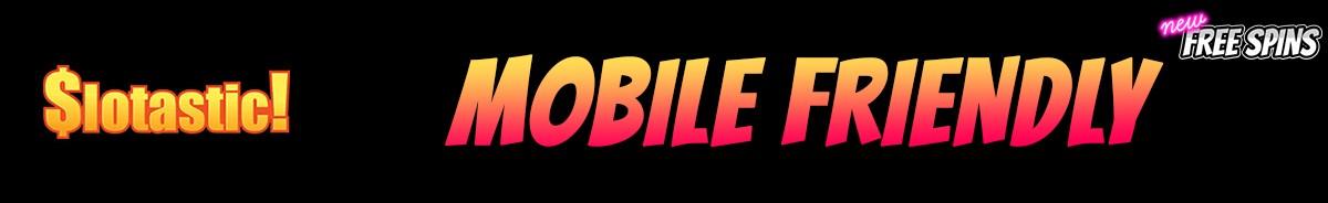 Slotastic Casino-mobile-friendly
