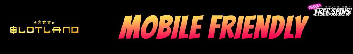 Slotland Casino-mobile-friendly