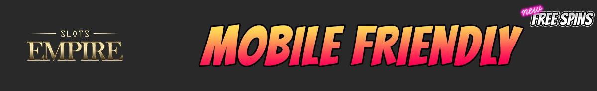 Slots Empire-mobile-friendly