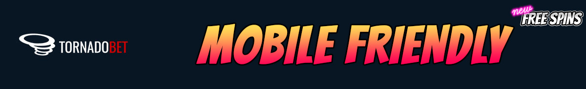Tornadobet-mobile-friendly