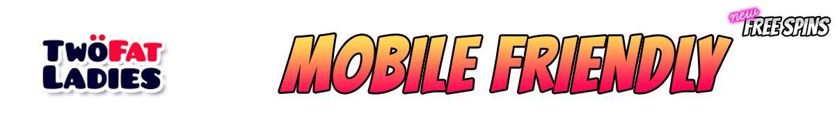 Two Fat Ladies Bingo-mobile-friendly