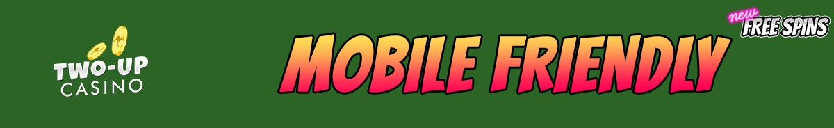 Two up Casino-mobile-friendly